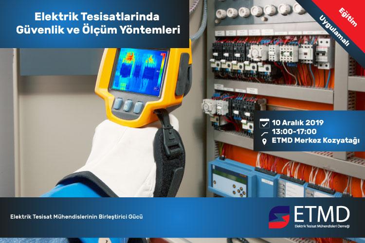 ETMD Eğitim '' Elektrik Tesisatlarinda Güvenlik Ve Ölçüm Yöntemleri '' 17