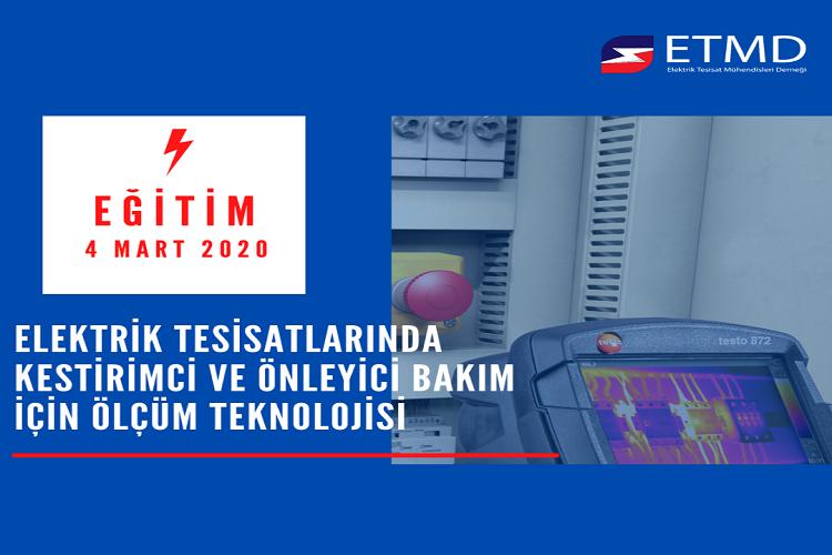 """ETMD Eğitim """"Elektrik Tesisatlarında Kestirimci Ve Önleyici Bakım Için Ölçüm Teknolojisi"""" 12"""