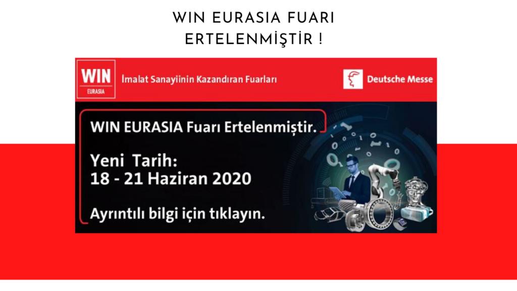 WIN Eurasia Fuarı Ertelendi ! Yeni Tarih 18 - 21 Haziran ! 9