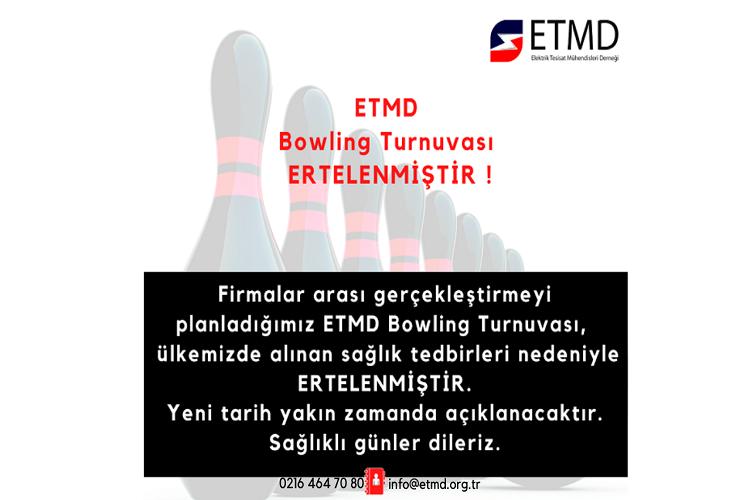 ETMD Bowling Turnuvası Ertelenmiştir 6