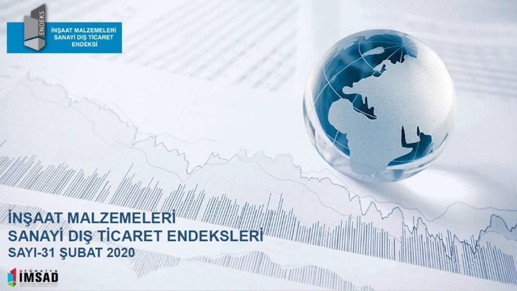 İMSAD İnşaat Malzemeleri Sanayi Dış Ticaret Endeksi Şubat 2020 8