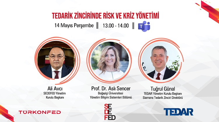 WEBINAR DAVETİ: Tedarik Zincirinde Risk ve Kriz Yönetimi, 14 Mayıs 2020 Perşembe 3