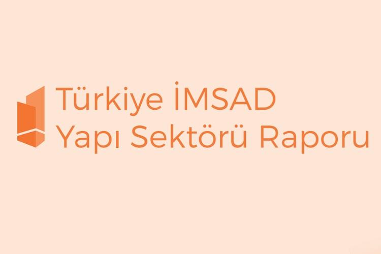 Türkiye İMSAD Yapı Sektörü Raporu 2019 5