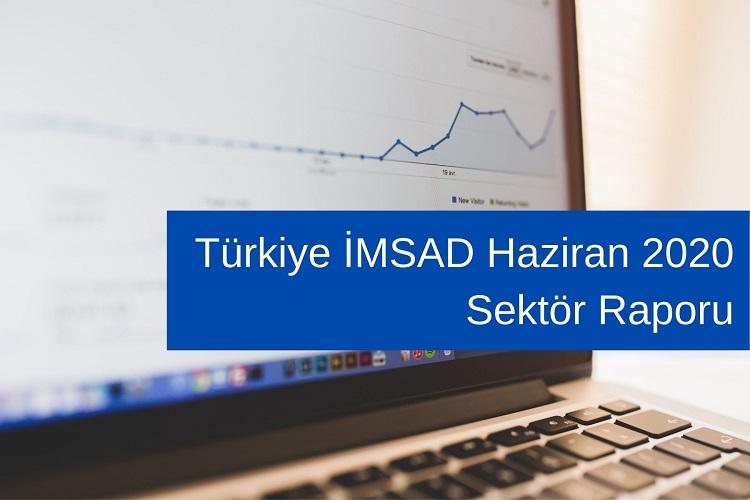 Türkiye İMSAD Haziran 2020 Sektör Raporu 4