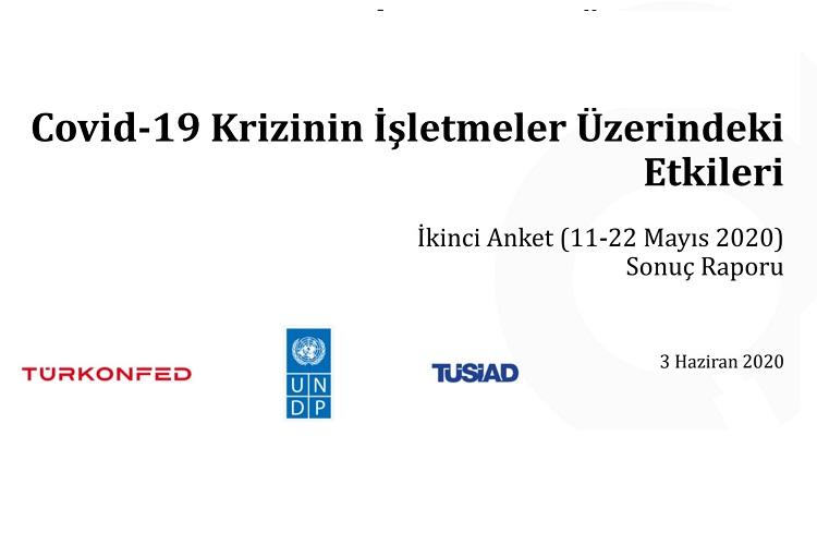 Covid-19 Krizinin İşletmeler Üzerindeki Etkileri İkinci Anket (11-22 Mayıs 2020) Sonuç Raporu 2